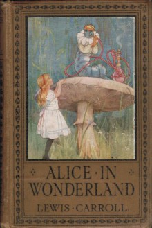 Alice's Adventures in Wonderland - Lewis Carroll, Margaret W. Tarrant