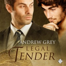 Legal Tender - Andrew Grey