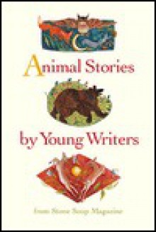 Animal Stories by Young Writers - Gerry Mandel