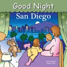 Good Night San Diego - Adam Gamble, Cooper Kelly
