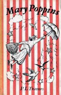 Mary Poppins - Irena Tuwim, Mary Shepard, Pamela Lyndon Travers