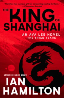 The King of Shanghai - Ian Hamilton