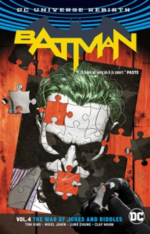 Batman Vol. 4: The War of Jokes and Riddles (Rebirth) - Tom King,Mikel Janin