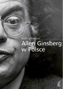 Allen Ginsberg w Polsce - Andrzej Pietrasz