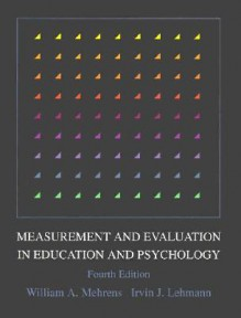 Measurement And Evaluation In Education And Psychology - William A. Mehrens