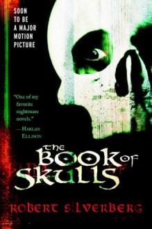 The Book of Skulls - Robert Silverberg