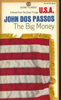 The Big Money - John Dos Passos