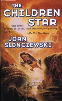 The Children Star - Joan Slonczewski