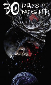 30 Days of Night, Vol. 5: Three Tales - Steve Niles, Dan Wickline, Nat Jones, Milx, Ben Templesmith