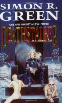 Deathstalker (GollanczF.) - Simon R. Green