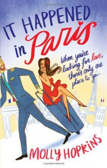 It Happened in Paris - Molly Hopkins