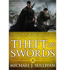 Theft of Swords - Michael J Sullivan