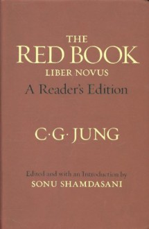 The Red Book: A Reader's Edition - C.G. Jung, Sonu Shamdasani, John Peck