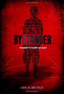 Bystander - James Preller