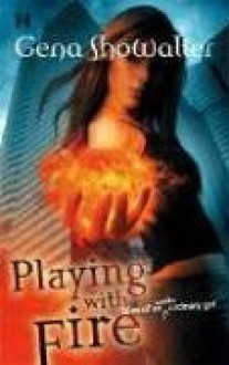 Playing with Fire - Gena Showalter