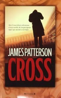 Cross (Spanish Edition) - James Patterson