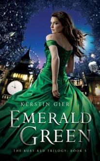 Emerald Green - Kerstin Gier,Anthea Bell