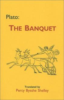 The Banquet - Plato