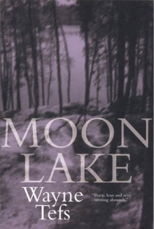 Moon Lake - Wayne Tefs