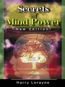 Secrets of Mind Power - Harry Lorayne