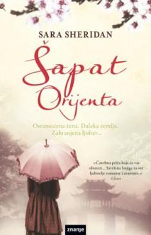 Šapat Orijenta - Sara Sheridan, Ivana Jandras Szekeres