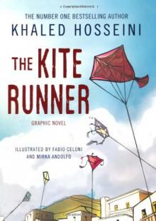 The Kite Runner: Graphic Novel - Khaled Hosseini, Fabio Celoni