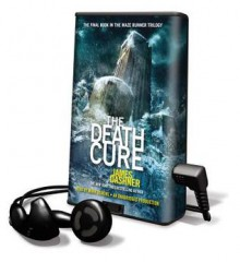 The Death Cure (Audio) - James Dashner, Mark Deakins