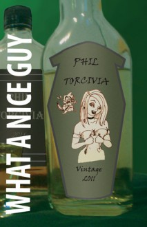 What a Nice Guy - Phil Torcivia, Melanie Durkee