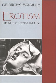 Erotism: Death and Sensuality - Georges Bataille, Mary Dalwood