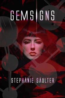 Gemsigns - Stephanie Saulter
