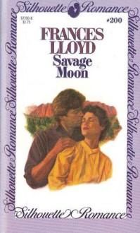 Savage Moon - Frances Lloyd