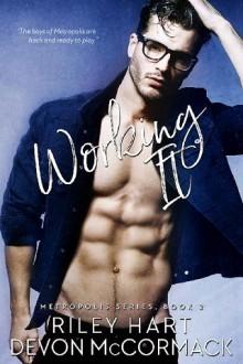 Working It (Metropolis) - Devon McCormack,Riley Hart