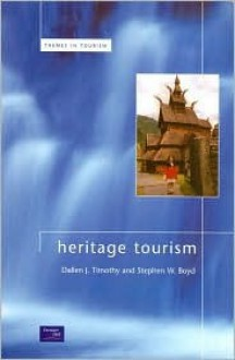 Heritage Tourism - Dallen J. Timothy