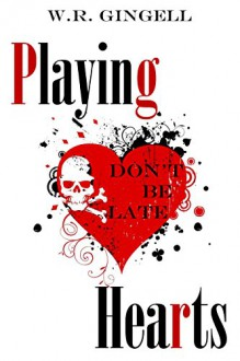 Playing Hearts - W.R. Gingell