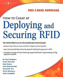 How to Cheat at Deploying and Securing RFID - Paul Sanghera