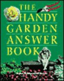 Handy Garden Answer Book - Unknown Author 51
