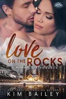 Love on the Rocks (Holiday Springs Resort #3) - Kim Bailey
