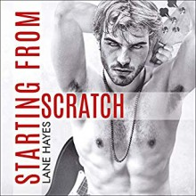 Starting from Scratch - Lane Hayes,Michael Pauley
