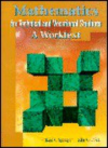 Mathematics For Technical And Vocational Students: A Worktext - Richard C. Spangler, John G. Boyce