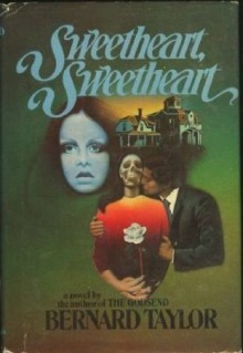 Sweetheart, Sweetheart - Bernard Taylor