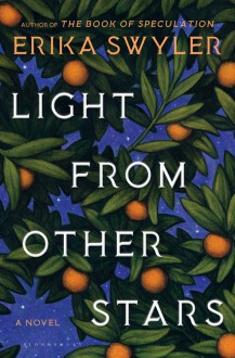 Light from Other Stars - Erika Swyler