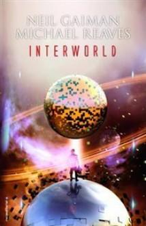 Interworld - Neil Gaiman