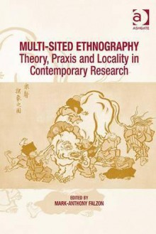 Multi-Sited Ethnography - Mark-Anthony Falzon