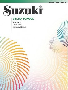 Suzuki Cello School, Cello Part, Volume 2 - Shinichi Suzuki
