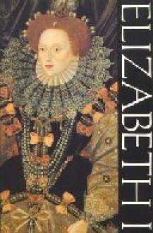 Elizabeth 1 - Wallace MacCaffrey