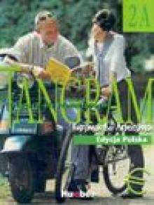 Tangram 2A. Edycja polska - Badstubner - Kizik Camilla, Danuta Olszewska