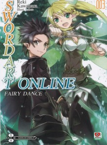 Sword Art Online 3 : Fairy Dance - Reki Kawahara, สรพงษ์