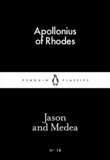 Jason and Medea (Little Black Classics #18) - Apollonius of Rhodes