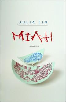 Miah - Julia Lin