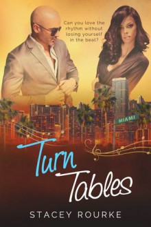 Turn Tables (Reel Romance Book 2) - Stacey Rourke